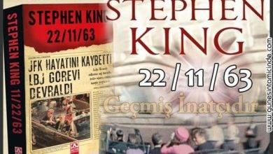 Photo of STEPHEN KING | 22/11/63 | Geçmiş İnatçıdır | 11.22.63 Dizi