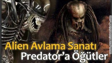 Photo of Alien Avlama Sanatı | Predator'a Öğütler