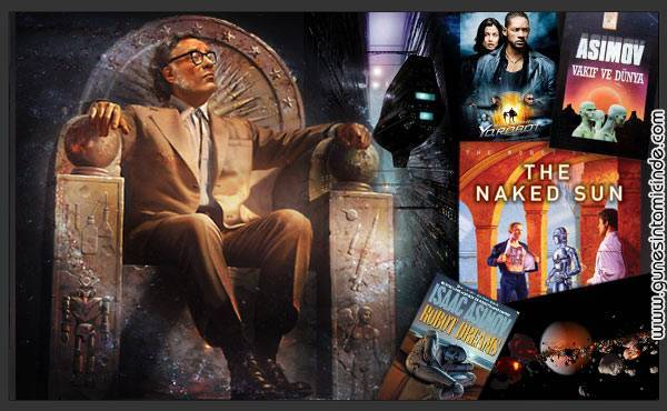 asimov Asimov, müthiş bir dünyayı hem ilk kez anlatan, hem en insani boyutta, hem de maceralarla doldurararak anlatan kişidir. Asimov, müthiş bir dünyayı hem ilk kez anlatan, hem en insani boyutta, hem de maceralarla doldurararak anlatan kişidir.
