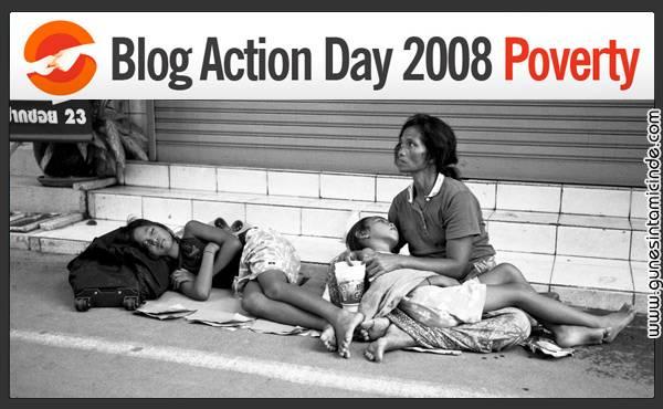 """blogactionday2008 Bu yıl """"Blog Hareketi Günü"""" projesi (Blog Action Day) tamamen insani bir hareketle yoksulluk / poverty üstüne yazmamızı istedi. Bu yıl """"Blog Hareketi Günü"""" projesi (Blog Action Day) tamamen insani bir hareketle yoksulluk / poverty üstüne yazmamızı istedi."""