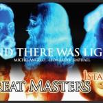 The Great Masters İstanbul | Rönesansın Üç Büyük Ustası