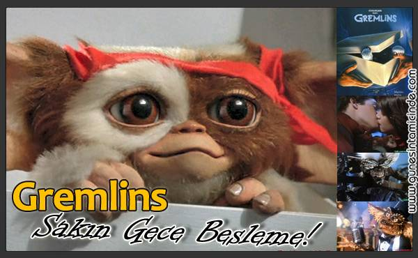 Photo of Gremlinler | Sakın Gece Beslemeyin!