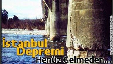 Photo of İstanbul Depremi Henüz Gelmeden…