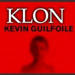 Klon | Sıradışı Bir İntikam Öyküsü | Kevin Guilfoile