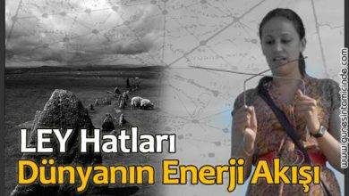 Photo of Ley Hatları | Ley Lines