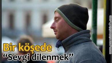 Photo of Bir Köşede Sevgi Dilenmek