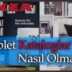 Tablet İçin Kataloglar Aslında Nasıl Olmalı? | IKEA Katalogu