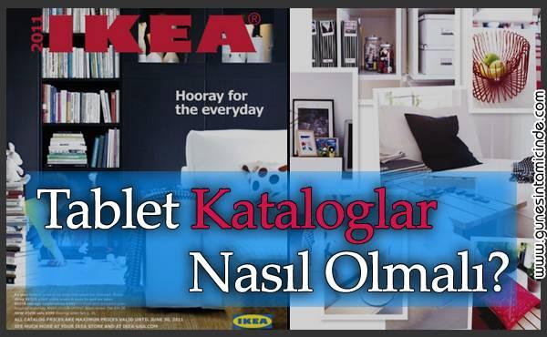 Photo of Tablet ve Cep Telefonu İçin Kataloglar Aslında Nasıl Olmalı? | IKEA Katalogu