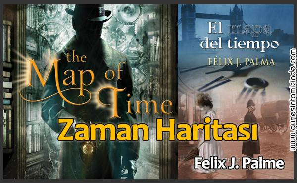 Zaman Haritası | The Map of Time | Félix J. Palma